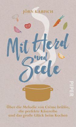 Mit Herd und Seele von Kabisch,  Jörn