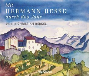 Mit Hermann Hesse durch das Jahr von Berkel,  Christian, Hesse,  Hermann