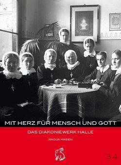 Mit Herz für Mensch und Gott von Gerlach,  Peter, Götze,  Moritz, Hagen,  Nadja