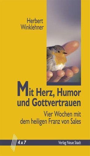 Mit Herz, Humor und Gottvertrauen von Winklehner,  Herbert