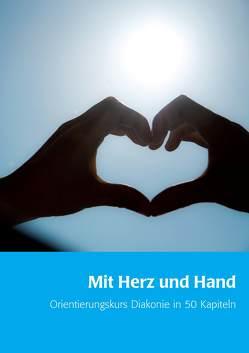 Mit Herz und Hand von Sterzik,  Sibylle