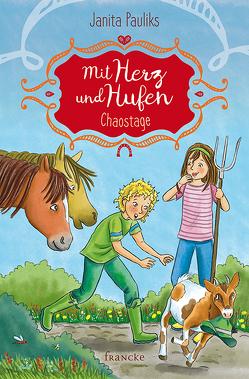 Mit Herz und Hufen – Chaostage von Pauliks,  Janita