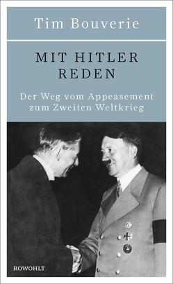 Mit Hitler reden von Bouverie,  Tim, Hielscher,  Karin