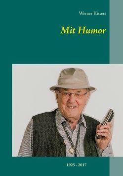 Mit Humor von Kisters,  Werner