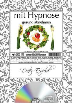 Mit Hypnose gesund abnehmen von Eisfeld,  Dieter