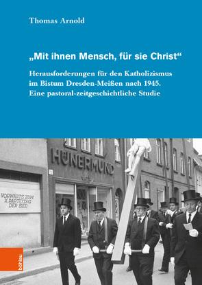 """""""Mit ihnen Mensch, für sie Christ"""" von Arnold,  Thomas"""