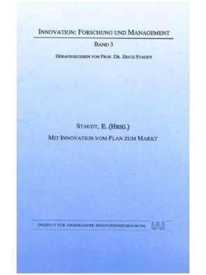 Mit Innovation vom Plan zum Markt von Hallman,  Viola, Staudt,  Erich