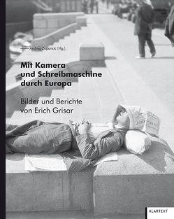 Mit Kamera und Schreibmaschine durch Europa von Zupancic,  Andrea