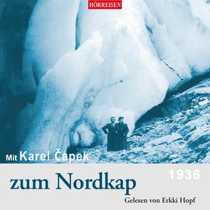 Mit Karel Čapek zum Nordkap von Capek,  Karel, Hopf,  Erkki