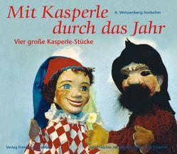 Mit Kasperle durch das Jahr von Esterl,  Arnica, Weissenberg-Seebohm,  A