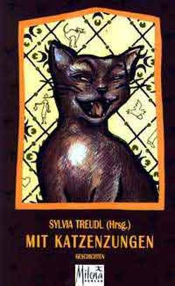 Mit Katzenzungen von Treudl,  Sylvia