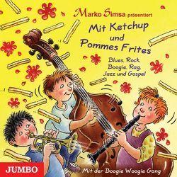 Mit Ketchup und Pommes Frites von Simsa,  Marko