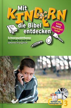 Mit Kindern die Bibel entdecken Band 3 von Volkmann,  Christiane