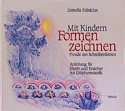 Mit Kindern Formenzeichnen von Fabricius,  Cornelia, Feldmann,  Georges A