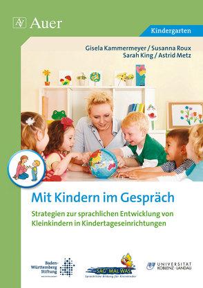 Mit Kindern im Gespräch von a.,  u., Kammermeyer,  G., King,  S., Metz,  A., Roux,  S.
