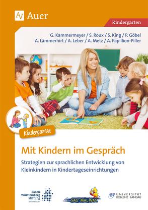 Mit Kindern im Gespräch Kita von a.,  u., Goebel,  P., Kammermeyer,  G., King,  S.