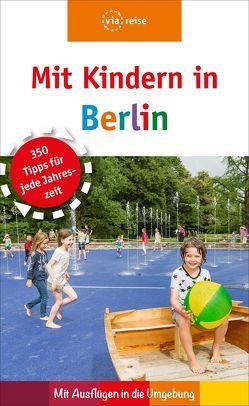Mit Kindern in Berlin von Brodauf,  Julia