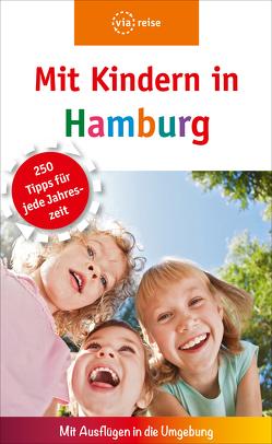 Mit Kindern in Hamburg von Heitmann,  Linda