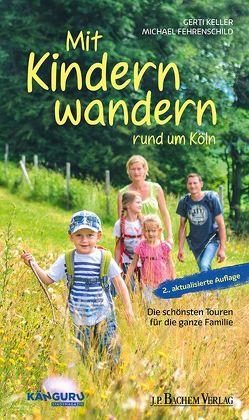 Mit Kindern wandern von Fehrenschild,  Michael, Keller,  Gerti