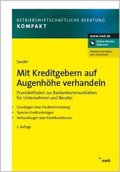 Mit Kreditgebern auf Augenhöhe verhandeln von Sander,  Carl-Dietrich