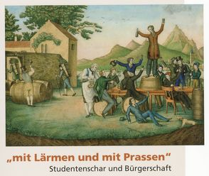 """""""Mit Lärmen und mit Prassen"""" von Schloßmacher,  Dr.,  Norbert"""