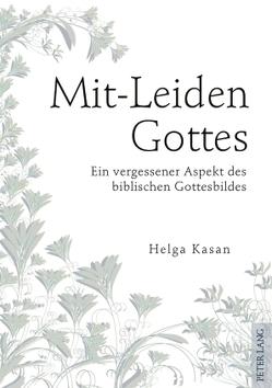 Mit-Leiden Gottes von Kasan,  Helga
