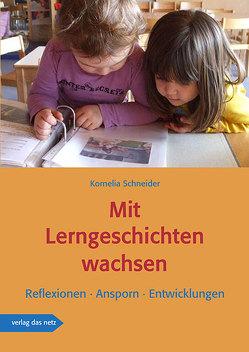 Mit Lerngeschichten wachsen von Schneider,  Kornelia