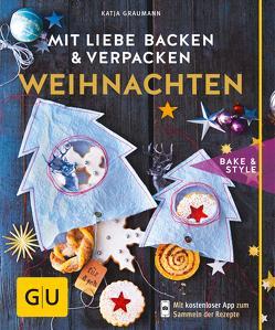 Mit Liebe backen und verpacken – Weihnachten von Graumann,  Katja