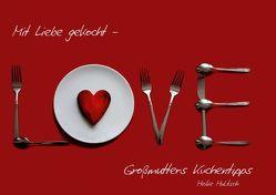 Mit Liebe gekocht – Großmutters Küchentipps (Posterbuch DIN A4 quer) von Hultsch,  Heike