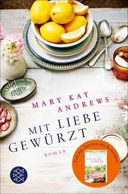 Mit Liebe gewürzt von Andrews,  Mary Kay, Kraus,  Lena
