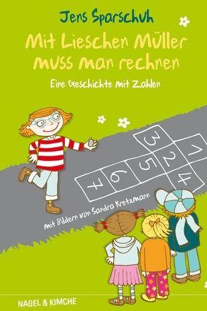 Mit Lieschen Müller muss man rechnen von Kretzmann,  Sandra, Sparschuh,  Jens