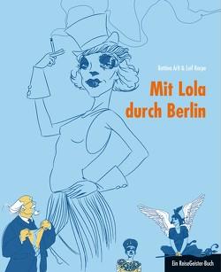 Mit Lola durch Berlin von Arlt,  Bettina, Karpe,  Leif, Rauhut,  Regina, Salmen,  Chris