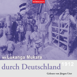 Mit Lukanga Mukara durch Deutschland von Paasche,  Hans, Uter,  Jürgen