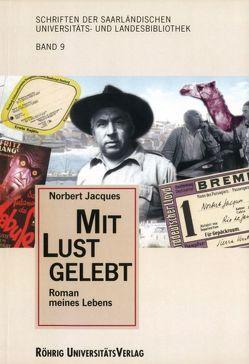 Mit Lust gelebt von Gätje,  Hermann, Goetzinger,  Germaine, Jacques,  Norbert, Mannes,  Gast, Scholdt,  Günter