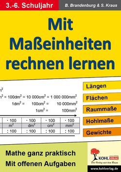 Mit Maßeinheiten rechnen lernen – Band 1 von Brandenburg,  Birgit
