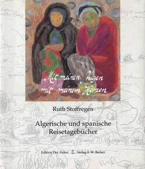 Mit meinen Augen, mit meinem Herzen von Stoffregen,  Ruth