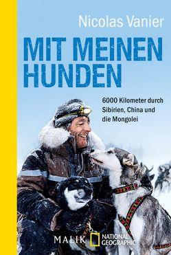 Mit meinen Hunden von Dörner,  Renate, Gittinger,  Antoinette, Vanier,  Nicolas