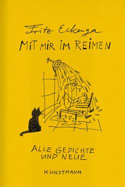 Mit mir im Reimen von Eckenga,  Fritz, Kahl,  Ernst