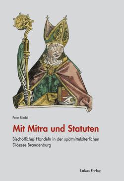 Mit Mitra und Statuten von Riedel,  Peter
