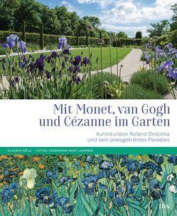 Mit Monet, van Gogh und Cézanne im Garten von Doschka,  Roland, Gölz,  Claudia, Luckner,  Ferdinand Graf von