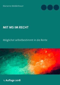 Mit MS im Recht von Moldenhauer,  Marianne