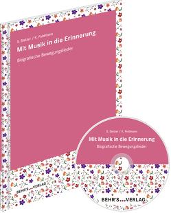Mit Musik in die Erinnerung von Feldmann,  Klaus, Stelzer,  Silvia