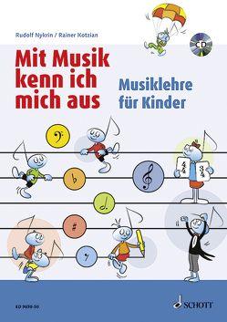Mit Musik kenn ich mich aus von Blaschke,  Maren, Kotzian,  Rainer, Nykrin,  Rudolf