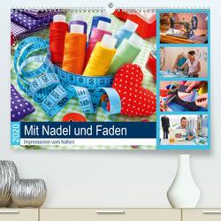 Mit Nadel und Faden 2020. Impressionen vom Nähen (Premium, hochwertiger DIN A2 Wandkalender 2020, Kunstdruck in Hochglanz) von Lehmann (Hrsg.),  Steffani