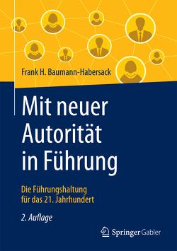 Mit neuer Autorität in Führung von Baumann-Habersack,  Frank H., von Schlippe,  Arist