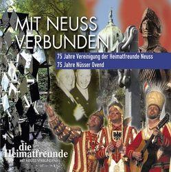 Mit Neuss Verbunden von Vereinigung der Heimatfreunde e.V.