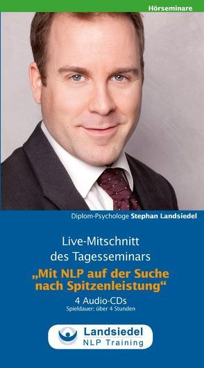 Mit NLP auf der Suche nach Spitzenleistung – von Landsiedel,  Stephan