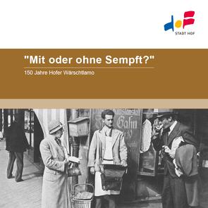 """""""Mit oder ohne Sempft?"""" von Bayreuther,  Magdalena"""