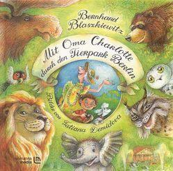 Mit Oma Charlotte durch den Tierpark Berlin von Blaszkiewitz,  Bernhard, Demidova,  Tatiana