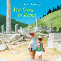 Mit Oma in Roma von Berlinghof,  Ursula, Hennig,  Tessa